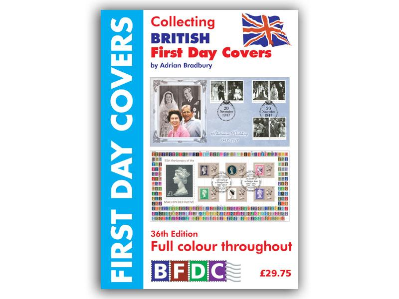 Collecting British First Day Covers - 36th Edition First Day Covers